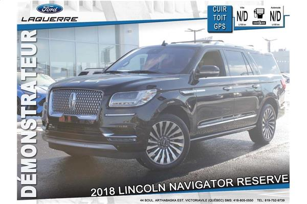 Lincoln Navigator Reserve **CUIR*TOIT*NAV*MARCHEPIEDS AMOVIBLES** 2018